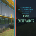 Experience Really Matters when Choosing a Company for Energy Audits