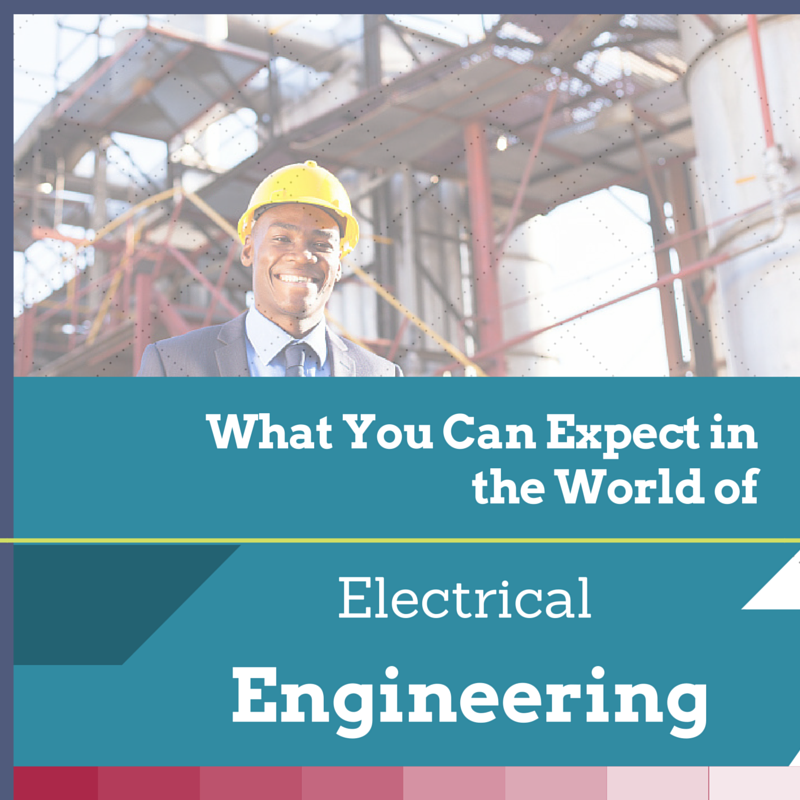 What You Can Expect in the World of Electrical Engineering