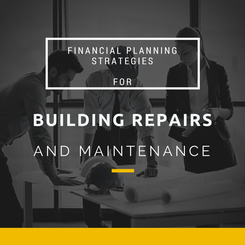 Financial Planning Strategies for Building Repairs and Maintenance