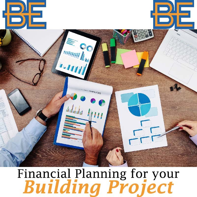 Financial Planning for Your Building Project