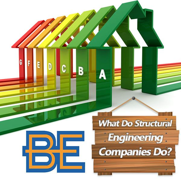 What Do Structural Engineering Companies Do?
