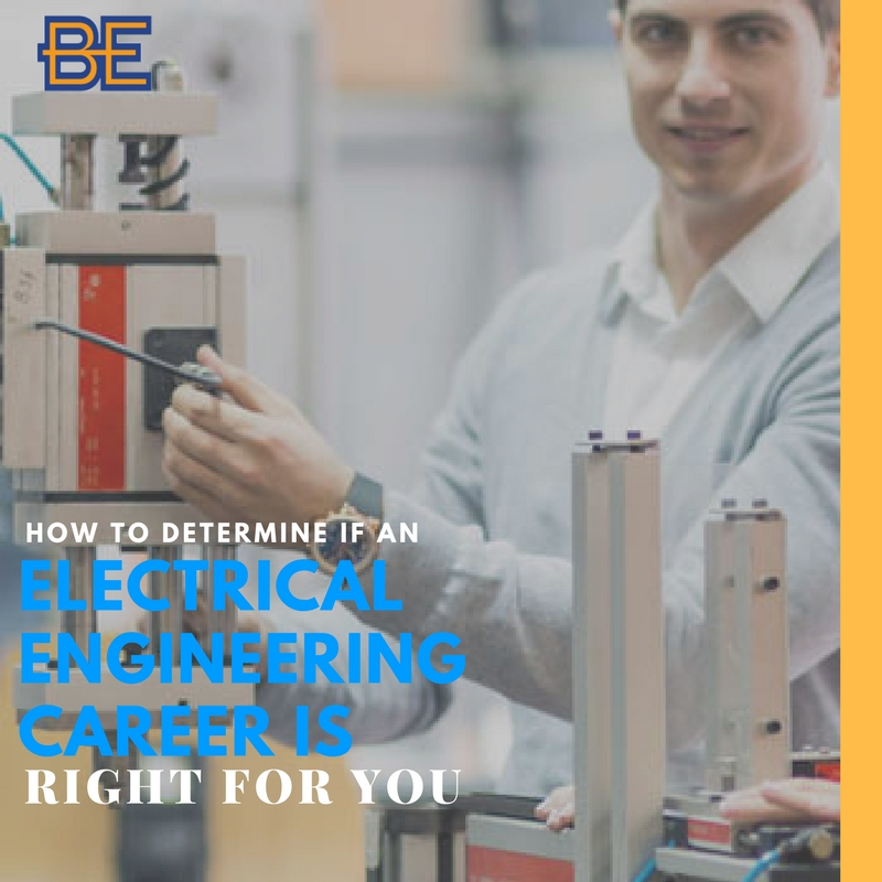How to Determine if an Electrical Engineering Career is Right for You