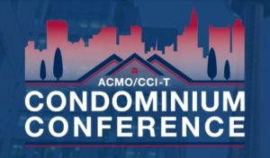 Join Us at the ACMO/CCI-T Condo Conference