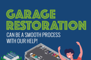 Your Garage Restoration Can Be a Smooth Process with Our Help! [infographic]